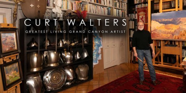 Curt Walters, The Greatest Living Grand Canyon Artist